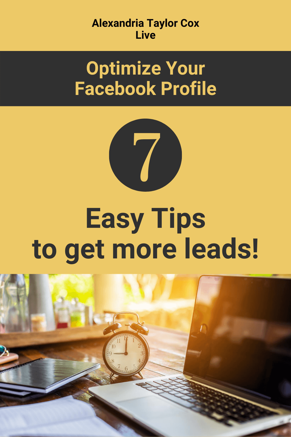 Optimize your Facebook profile 7 easy tips to get more leads!