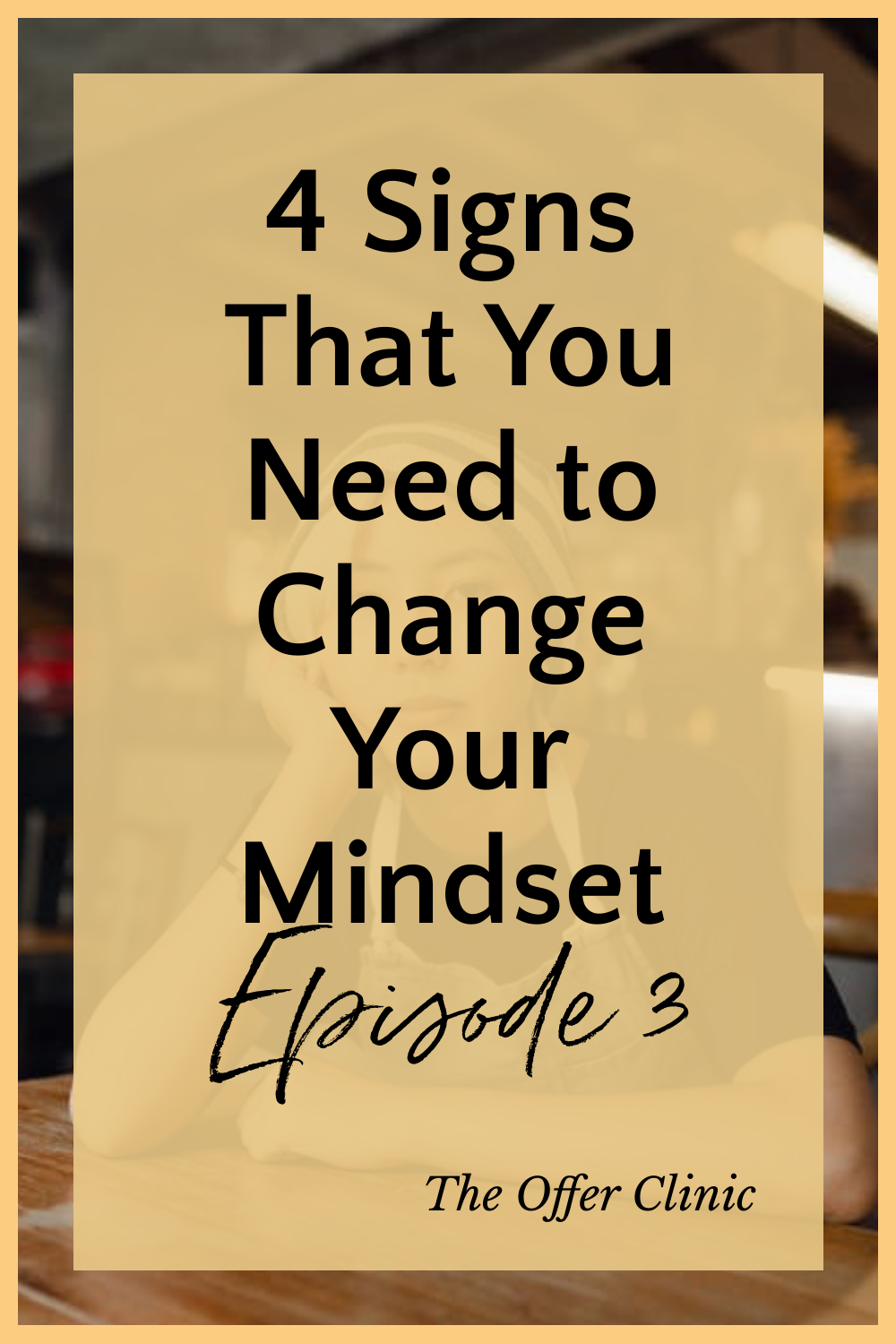 4 signs you need to change your mindset
