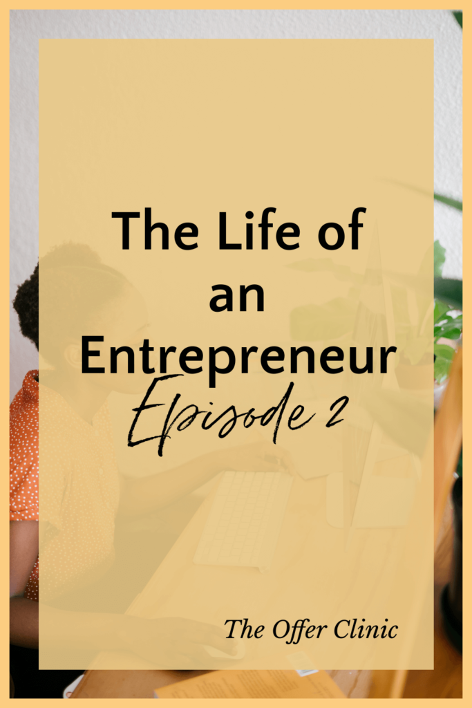 The Life of an entrepreneur